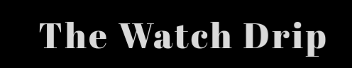TheWatchDrip.com